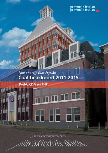 Coalitieakkoord 2011 2014 Nederlands.pdf - Provincie Fryslân