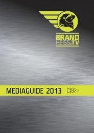 MEDIAGUIDE 201 3 - brandheiss.tv