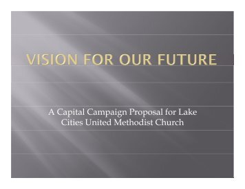 Copy of Presentation - Lake Cities United Methodist Church