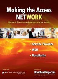 • Service Provider • MDU • Hospitality - Broadband Properties