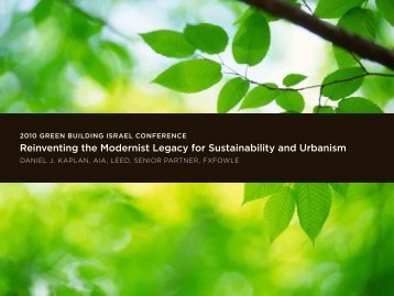 Reinventing the Modernist Legacy for Sustainability and Urbanism