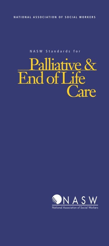Palliative & End of Life Care - National Association of Social Workers