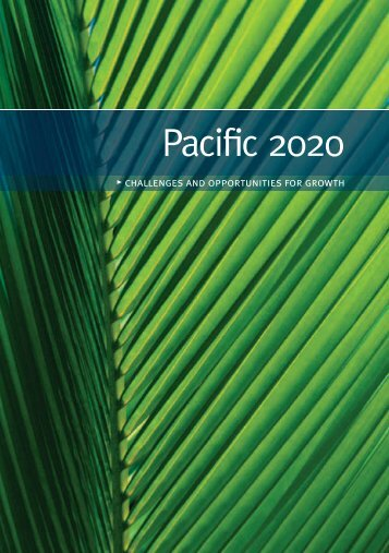 Pacific 2020 : Challenges and opportunities for growth - paddle