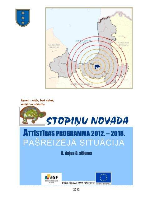 Stopiņu novada Attīstības programmas 2012. - Rīgas Plānošanas ...
