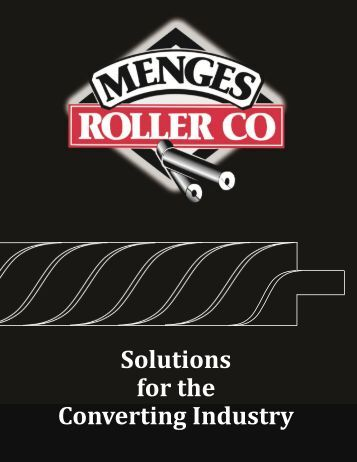 Converting Rollers - Menges Roller Company, Inc.