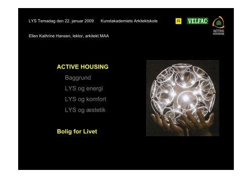 Active Housing - Bolig for livet - Lysnet