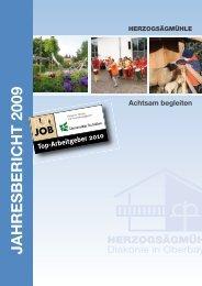 Jahresbericht 2009 (pdf 1,9 MB) - Herzogsägmühle
