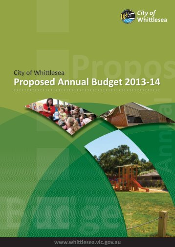 Proposed Annual Budget 2013-14 - City of Whittlesea