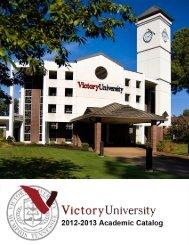 Victory University 2012-2013 Academic Catalog