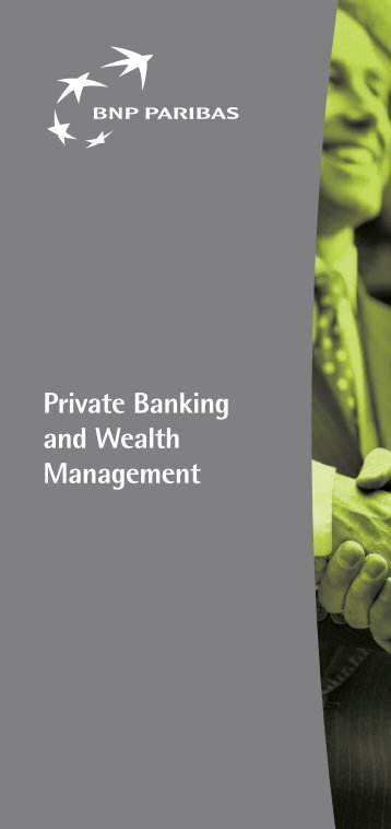 Private Banking and Wealth Management - BNP Paribas