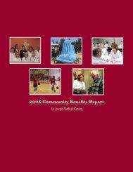2008 Community Benefits Report - St. Joseph Medical Center