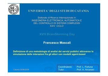 Francesco Mascali XVIII BrainStorming Day ... - Phd.dees.unict.it