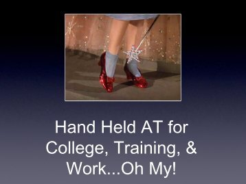 Hand Held AT for College, Training, & Work...Oh My! - NCPN