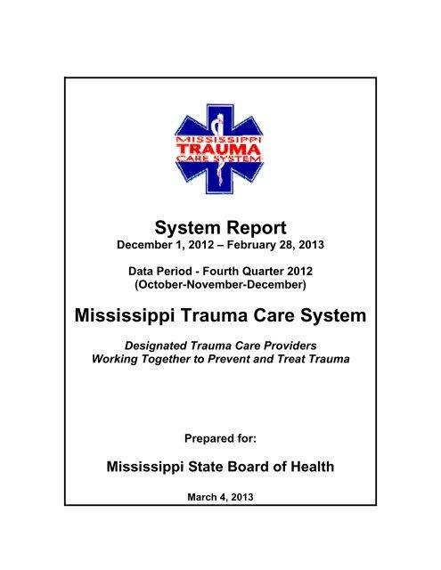 Trauma System Report: December 1, 2012 - February 28, 2013
