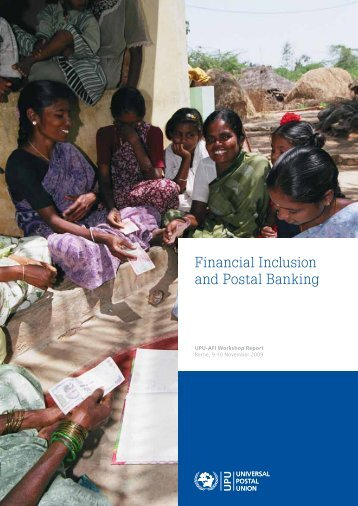 Financial Inclusion and Postal Banking - Postal Financial Inclusion