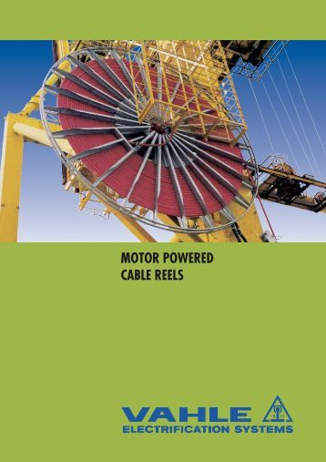 MOTOR POWERED CABLE REELS - VAHLE, Inc