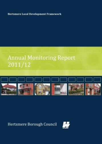 Annual Monitoring Report 2011-2012 - Hertsmere Borough Council