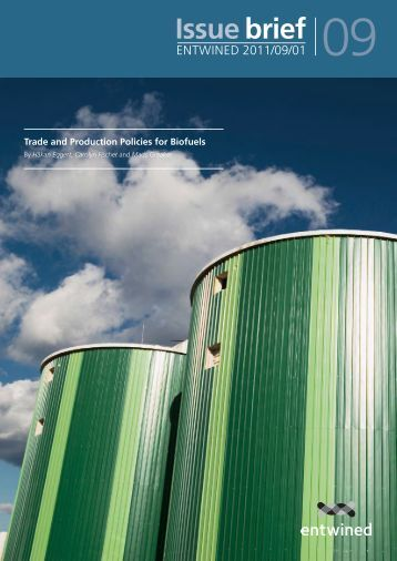 Trade and Production Policies for Biofuels - Entwined