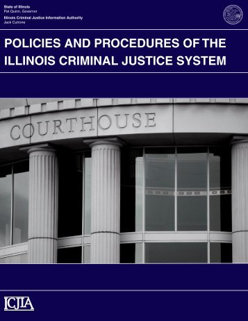 policies and procedures of the illinois criminal justice system