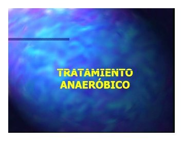 TRATAMIENTO ANAERÓBICO