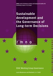 Sustainable development and the Governance of Long-term Decisions