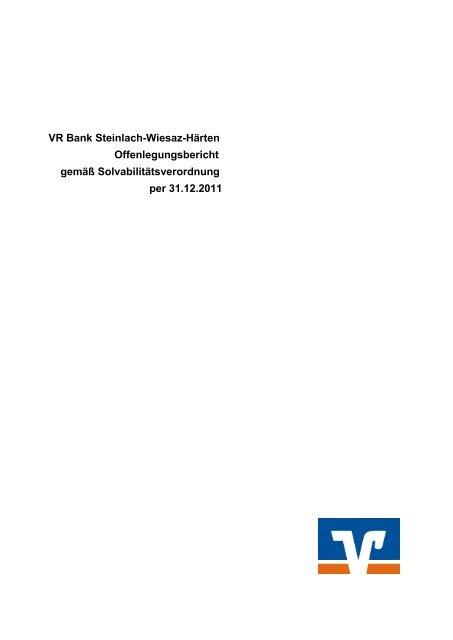 VR Bank Steinlach-Wiesaz-Härten Offenlegungsbericht gemäß ...
