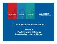 Convergence Business Futures Nortel's Wireless ... - Westcon Group