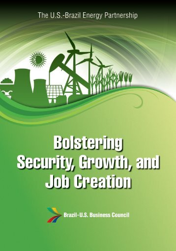 Bolstering Security, Growth, and Job Creation - Brazil-US Business ...