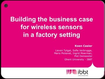 Building the business case for wireless sensors in a factory setting