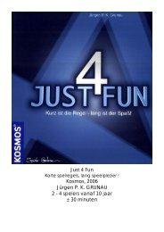Just 4 Fun Kosmos, 2006 Jürgen P. K. GRUNAU 2 - 4 spelers vanaf 10 ...