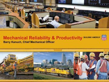 Mechanical Reliability & Productivity - Union Pacific
