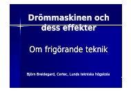 Drömmaskinen och dess effekter - Certec - Lunds Tekniska Högskola