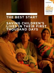 The BesT sTarT saving Children's lives in Their FirsT Thousand days