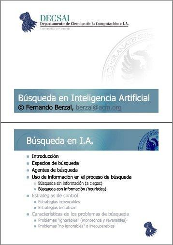 Búsqueda en Inteligencia Artificial Búsqueda en I.A. - Fernando Berzal