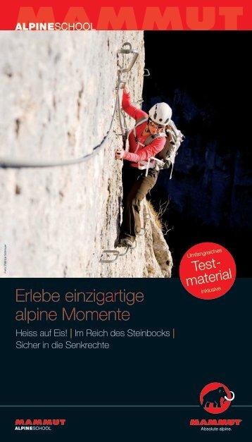 Erlebe einzigartige alpine Momente - Mammut