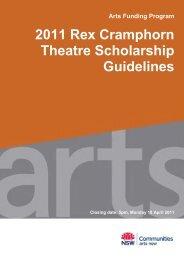 2011 Rex Cramphorn Theatre Scholarship Guidelines - Arts NSW ...