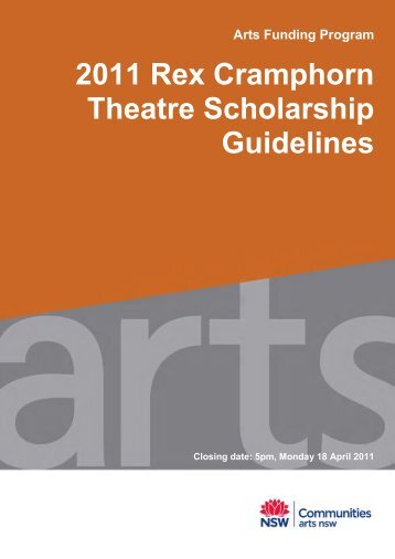 2011 Rex Cramphorn Theatre Scholarship Guidelines - Arts NSW ...