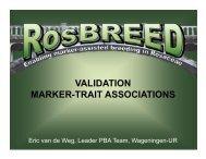 VALIDATION MARKER-TRAIT ASSOCIATIONS - RosBREED