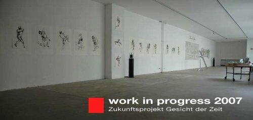 work in progress 2007 - INTERNATIONALES FORUM