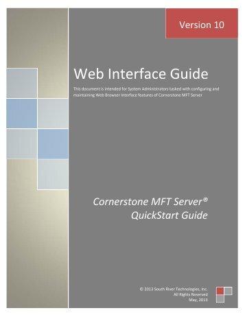 Cornerstone MFT Server Web Interface User's Guide - South River ...