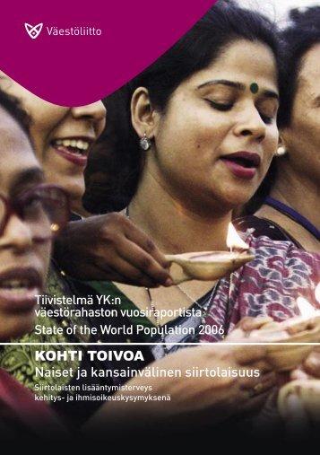 KOHTI TOIVOA Naiset ja kansainvälinen siirtolaisuus