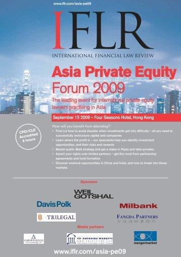 Asia Private Equity Forum 2009 - IFLR.com