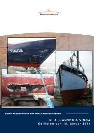 N. A. HANSEN & VINGA Kollision den 18. januar ... - Søfartsstyrelsen