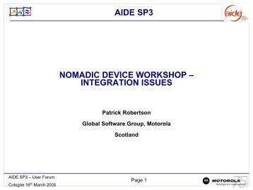 NOMADIC DEVICE WORKSHOP – INTEGRATION ISSUES - AIDE