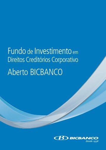 Agosto 2012 Material Publicitário FIDC Crédito ... - bicbanco