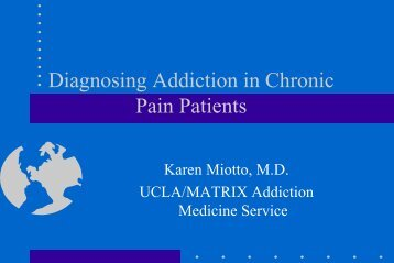 Diagnosing Addiction In Chronic Pain Patients - UCLA Integrated ...