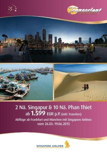 2 Nächte Singapur & 10 Nächte Phan Thiet