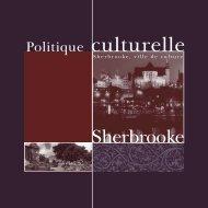 Politique culturelle (PDF - 1,35 Mo) - Ville de Sherbrooke