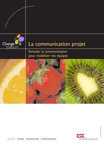 Stimuler la communication projet pour mobiliser vos équipes - CSC