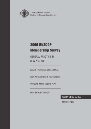 Workforce Series Report 4 2006 - The Royal New Zealand College ...